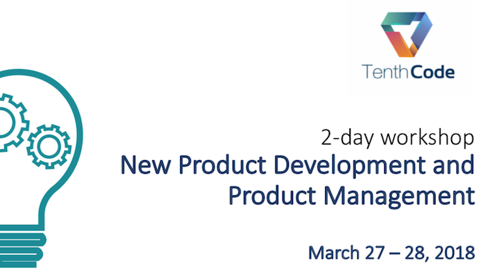 Product Management Training  Tenth Code organises a 2-day workshop on Product Development/Management | 27 – 28 March Screen Shot 2018 03 12 at 21